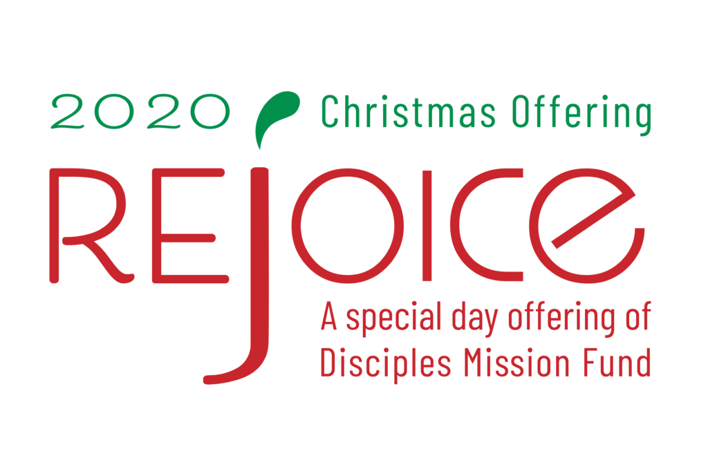 2020 Christmas Offering- Rejoice: A special day offering of the Disciples Mission Fund